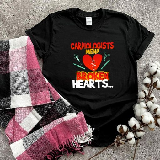 Cardiologistsd Broken Hearts shirt