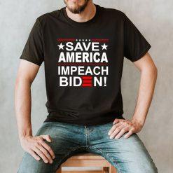 Save America impeach Biden shirt