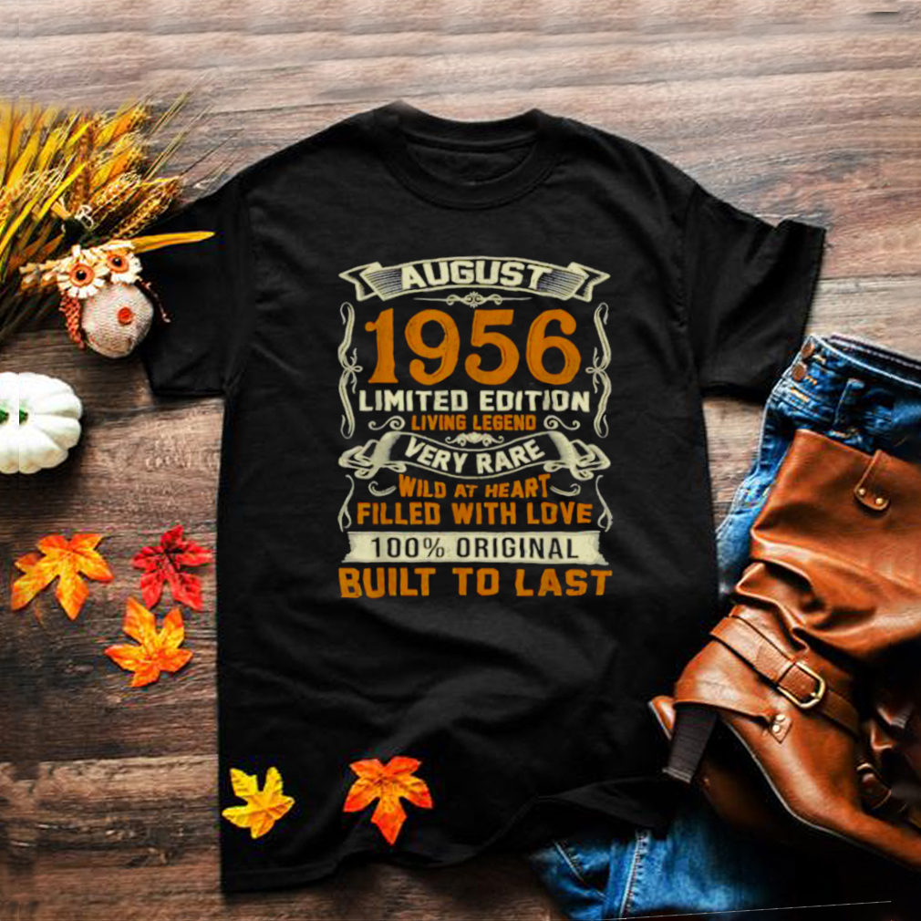 August 1956 65 Limited Edition Very Rare Years Old 65th Birthday T Shirt