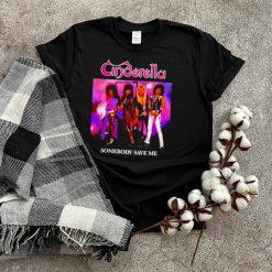 Cinderella somebody save me T shirts