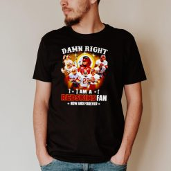 Damn right I am a Washington Redskins fan now and forever signatures T shirt