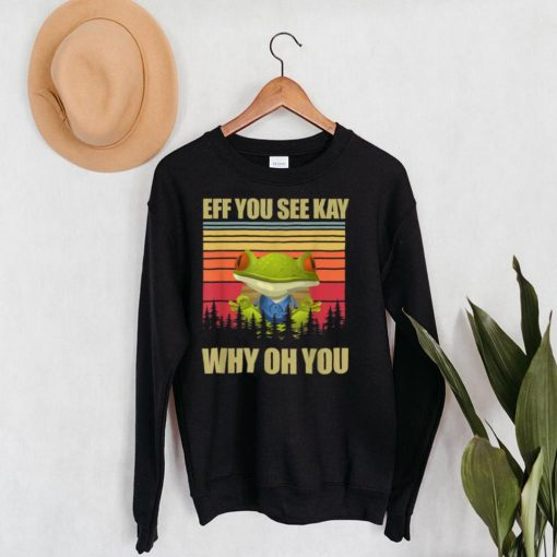 EFF You See Kay Why Oh You Frog Yoga Lover Retro Vintage T Shirt