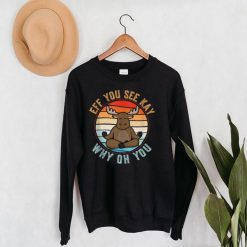 Eff You See Kay Why Oh You Funny Vintage Moose Yoga Lover Tank Top