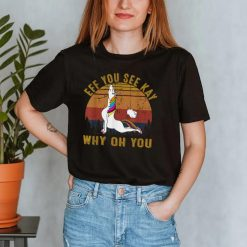Eff You See Kay Why Oh You Unicorn Retro Vintage T Shirt T Shirt