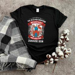 Egal Wo Ich Mich Herumtreibe Neustadt Wird Immer Mein Zuhause Sein shirt