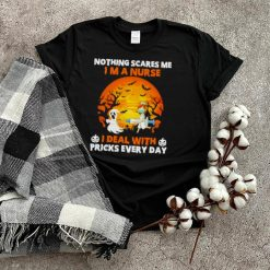 Ghost nothing scared me I'm a Nurse I deal with pricks everyday Halloween Moon shirt
