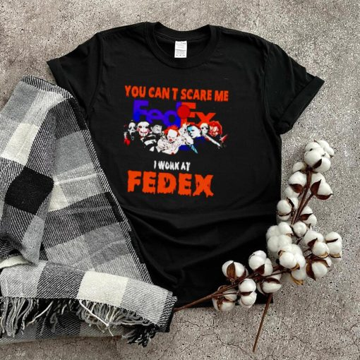 Horror Halloween you can't scare me I work at FedEx shirt