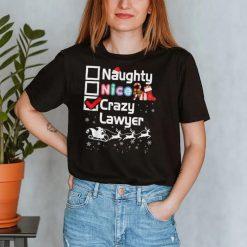 Naughty Nice Crazy Lawyer Christmas Santa Sleigh Merry Ugly T Shirt