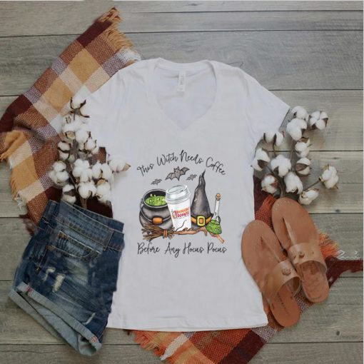 This Witch Needs Coffee Before Any Hocus Pocus Halloween T Shirts