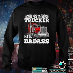 49 Trucker 51 Badass Shirt