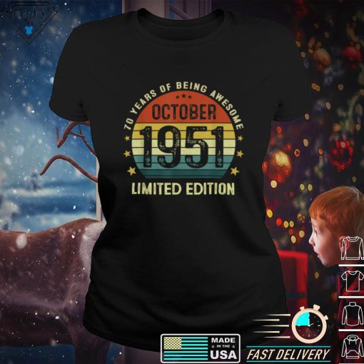 70 Years Old Birthday Vintage October 1951 Limited Edition T Shirt