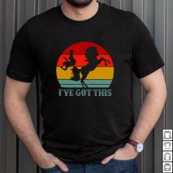 Horse Ive Got This Vintage Shirt