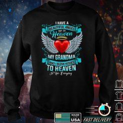I Have A Beautiful Angel Up In Heaven My Grandma I Blow Kiss T Shirt