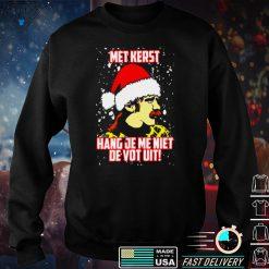 Met Kerst Hang Je Me Niet De Vot Uit Shirt