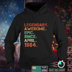 Official Legendary Awesome Epic Since April 1964 Retro Birthday T Shirt