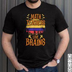 Official Math Teachers Love Brain Halloween Teacher Costume T Shirt